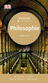 Coverbild Kompakt & Visuell Philosophie von Stephen Law, 9783831031405